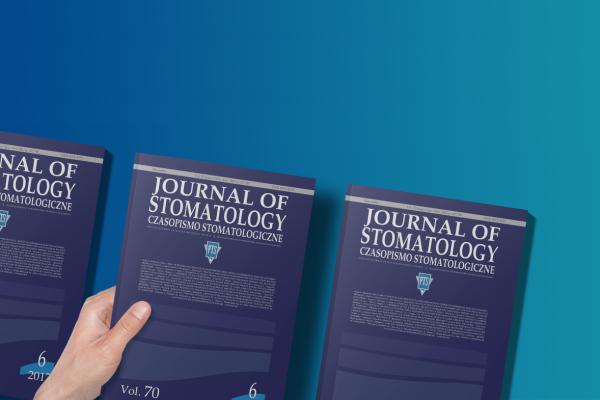 Journal of Stomatology - redaktor naczelna o zmianach