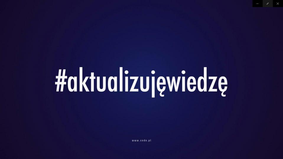 Rusza kampania #aktualizujęwiedzę