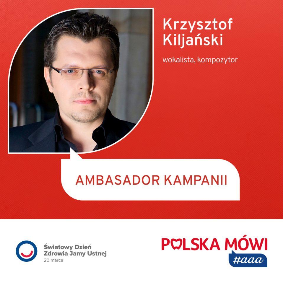 """Krzysztof Kiljański Ambasadorem kampanii """"Polska mówi #aaa!"""""""
