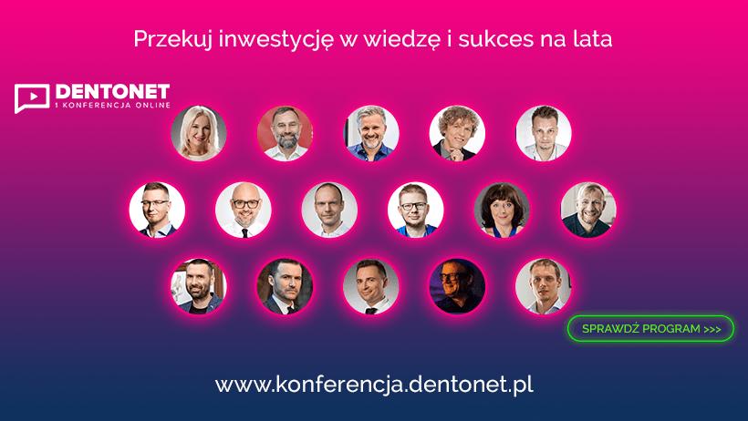 Konferencja DENTONET Online – konferencja online, wiedza w realu