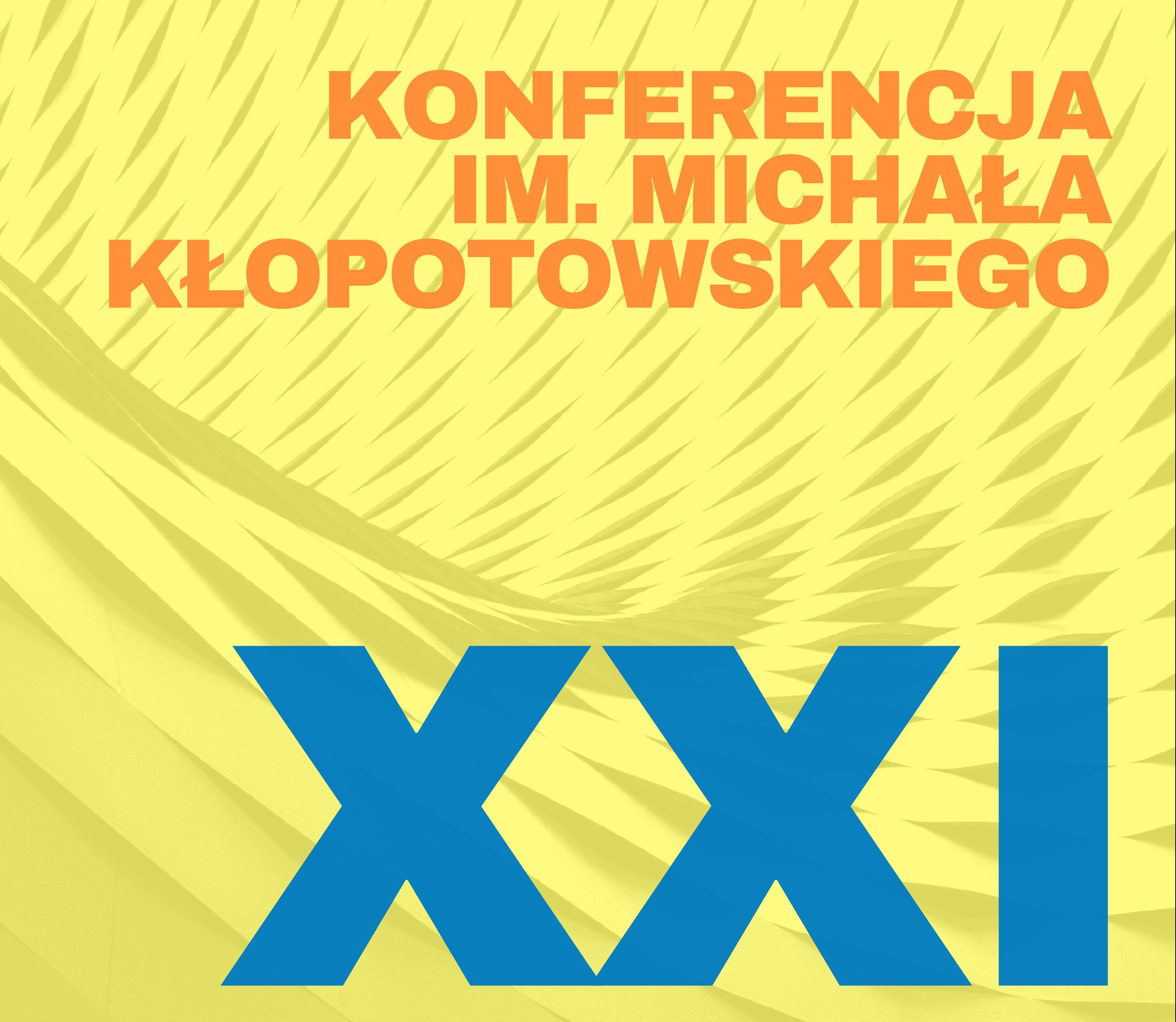XXI Międzynarodowa Konferencja Naukowa Studentów Stomatologii im. Michała Kłopotowskiego